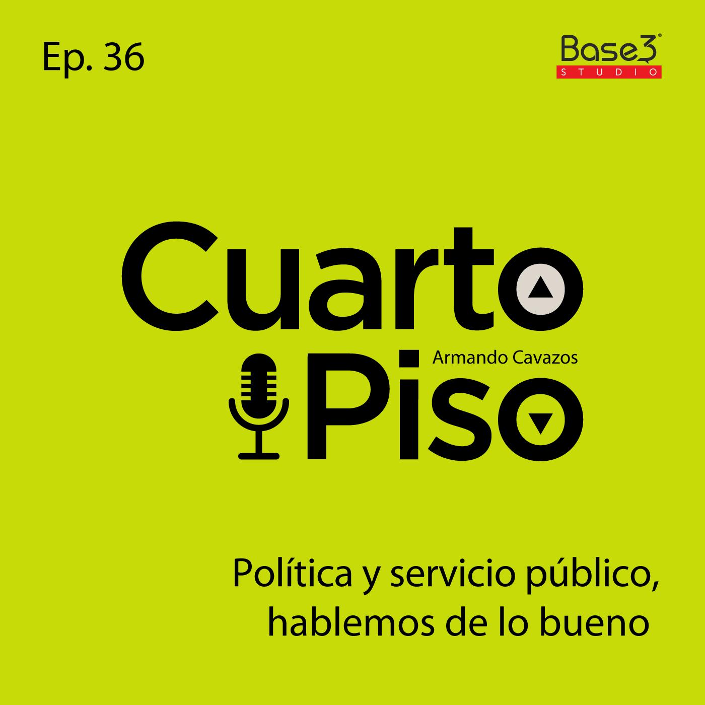 Política y servicio público, hablemos de lo bueno